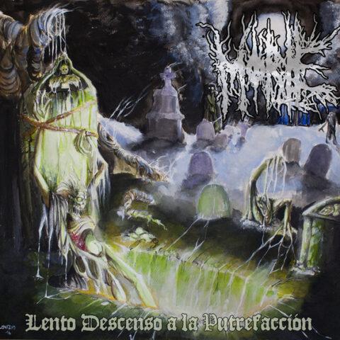 Morte – Lento Descenso A La Putrefacción