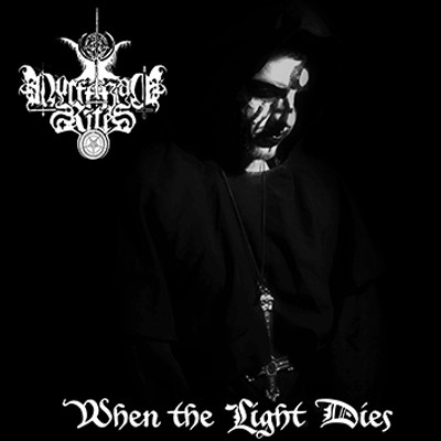 Luciferian Rites ‎– When The Light Dies