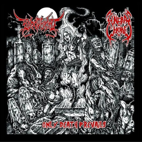 Bloodfiend / Funeral Whore – Only Death Prevails